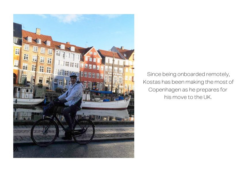 Image of Kostas riding a bike in Copenhagen's famous Nyhavn area. The caption reads: Since being onboarded remotely, Kostas has been making the most of Copenhagen as he prepares for his move to the UK.